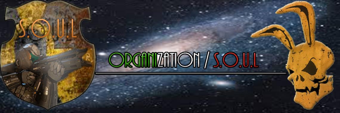 S.O.U.L. STELLAR ORGANIZATION UNITED LONERS